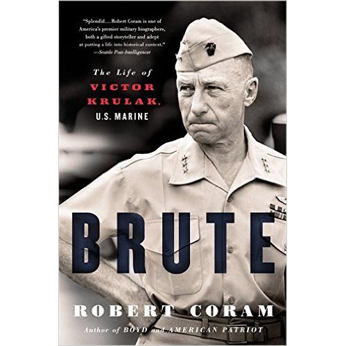 brute the life of Victor Krulak U.S. Marine Book Cover